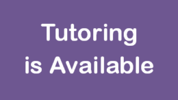 Tutoring is Available